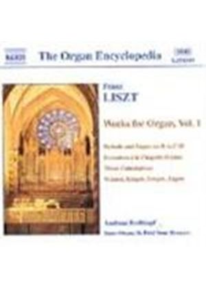 Liszt: Organ Works, Volume 1