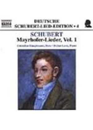 Schubert: Mayrhofer-Lieder, Volume 1