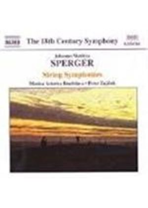 Sperger: String Symphonies