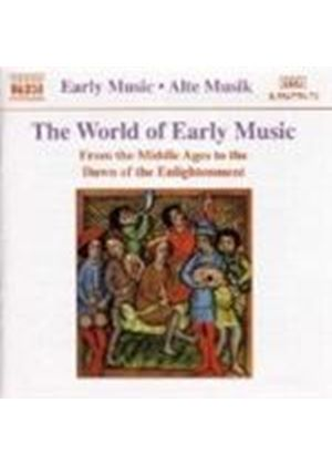 VARIOUS COMPOSERS - The World Of Early Music