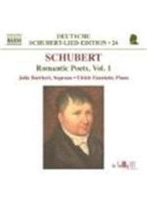 Schubert: Romantic Poets, Vol 1