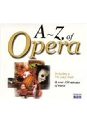 Various Artists - A TO Z OF OPERA  2CD