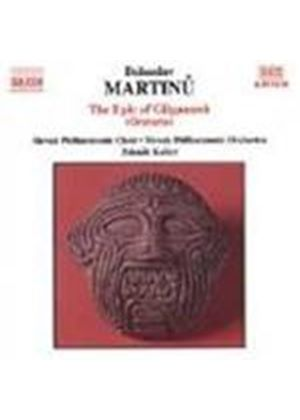 Martinu: Epic of Giglamesh (The)