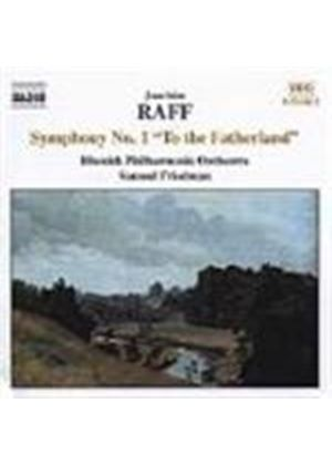 Raff: Symphony No 1, 'To the Fatherland'