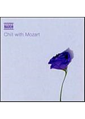 Wolfgang Amadeus Mozart - Chill With Mozart (Music CD)