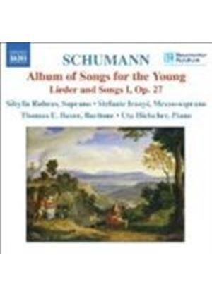 Schumann: Lieder and Songs I, Op 27; Album of Songs for the Young, Op 79