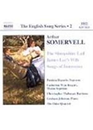 Somervell: Songs of Innocence; James Lee's Wife