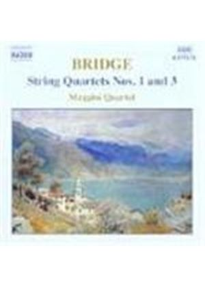 Bridge: String Quartets Nos 1 and 3