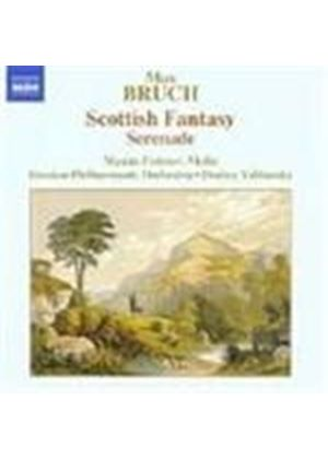 Bruch: Scottish Fantasy Op 46; Serenade Op 75
