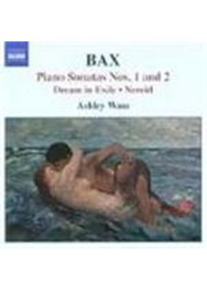 Bax: Piano Works, Vol 1