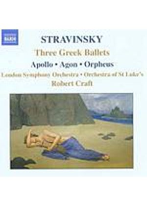 Igor Stravinsky - Three Greek Ballets - Apollo/Agon/Orpheus (Craft, Lso) (Music CD)