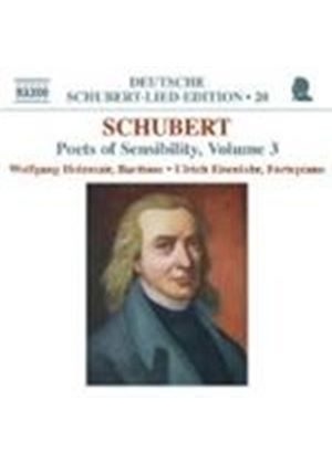 Schubert: Lieder - Poets of Sensibility, Vol 3