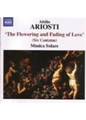Ariosti: (The) Flowering and Fading of Love