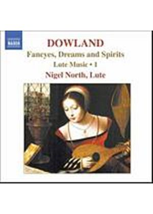 John Dowland - Fancyes, Dreams And Spirits - Lute Music Vol. 1 (North) (Music CD)