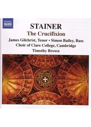 John Stainer - The Crucifixion (Brown, Choir Of Clare College, Farr) (Music CD)