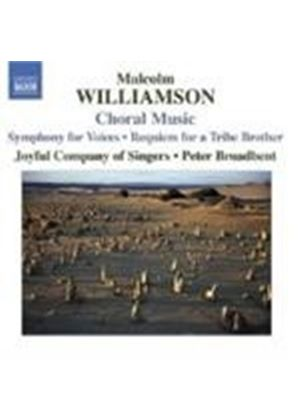 Williamson: Choral Works