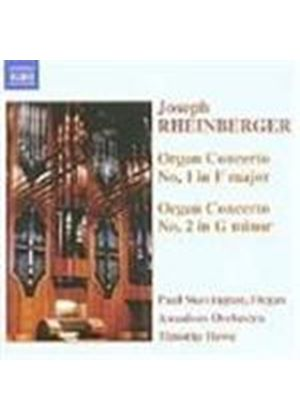 Rheinberger: Organ Concertos Nos 1 and 2
