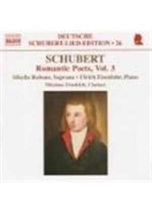 Schubert: Romantic Poets, Vol 3