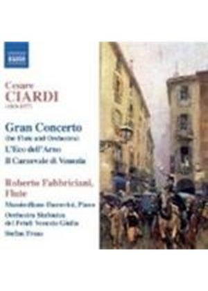 Ciardi: Works for Flute & Orchestra; Works for Flute & Piano