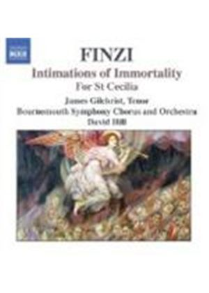 Finzi: Intimations of Immortality; For St Cecilia