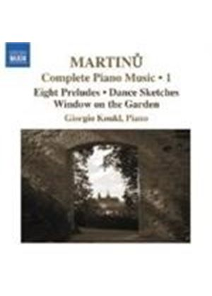 Martinu: Complete Piano Works, Vol 1