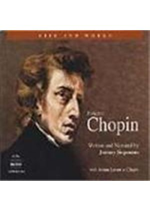 Chopin: Life and Works