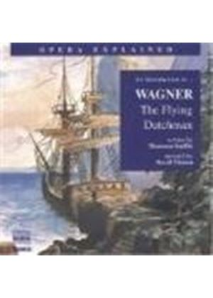 Wagner: (The) Flying Dutchman - An Introduction to