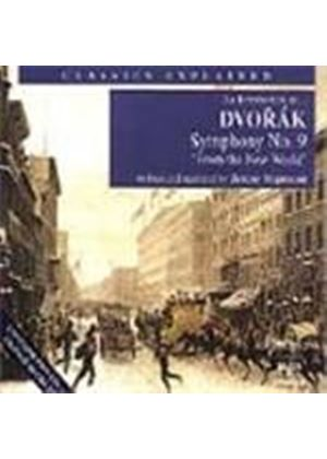 Classics Explained - An Introduction to Dvorak: Symphony No 9
