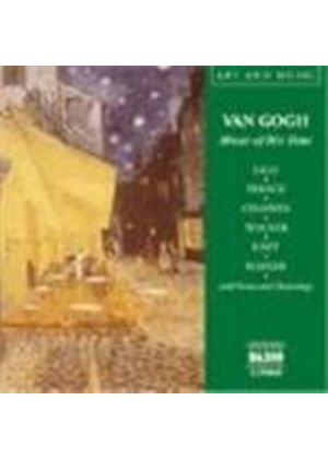 Van Gogh - Music of His Time