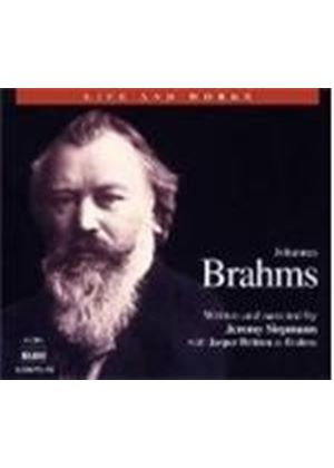 Johannes Brahms - Life And Works