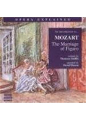 Mozart: (The) Marriage of Figaro - An Introduction to