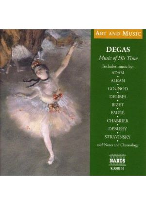 DEGAS - MUSIC OF HIS TIME (WITH BOOK)