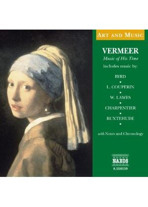 VARIOUS COMPOSERS - Vermeer: Music Of His Time [CD + Book]