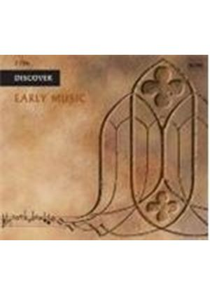 Various Artists - DISCOVER EARLY MUSIC  2CD
