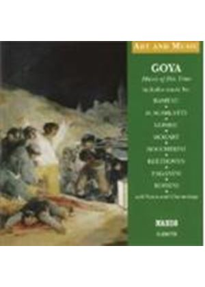VARIOUS COMPOSERS - Goya: Music Of His Time [CD + Booklet] (Griffith)