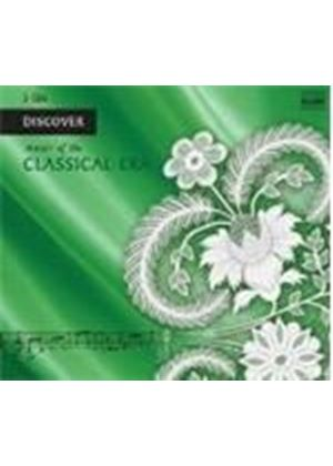 Various Artists - DISCOVER MUSIC OF THE CLASSICAL ERA