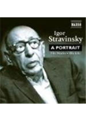 Igor Stravinsky - A Portrait: His Works, His Life (Music CD)