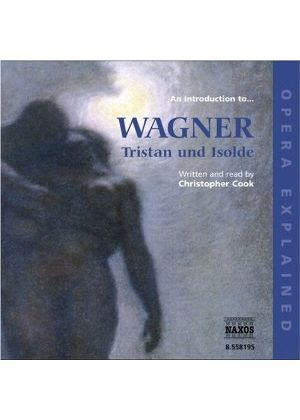 Richard Wagner - An Introduction To Tristan And Isolde (Cook)