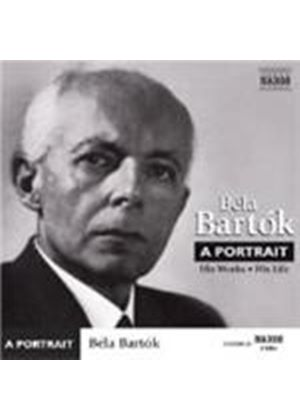 Bela Bartok - Portrait, A: His Works, His Life