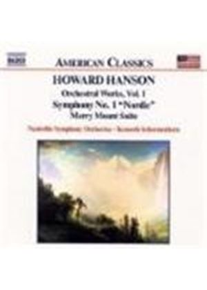 Hanson: Orchestral Music, Volume 1 - Symphony No.1