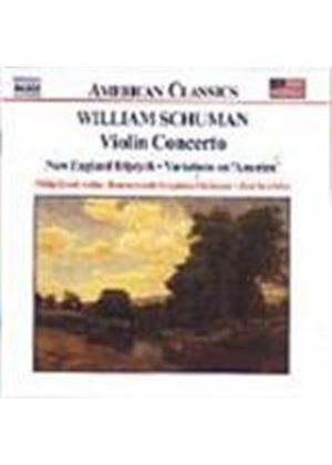 Ives: Variations on America; Schuman: Violin Concerto; New England Triptych