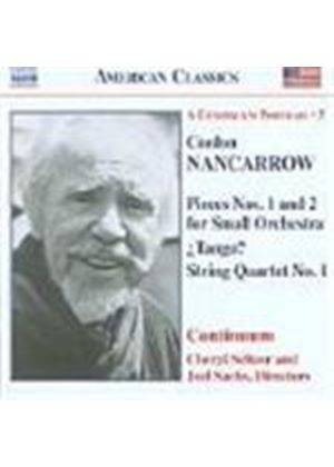 Nancarrow: Pieces Nos 1 & 2 for Small Orchestra; String Quartet No 1