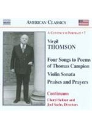 Thomson, V: (4) Campion Songs; Viola Sonata; Praises & Prayers