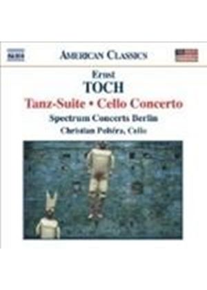 Toch: Cello Concerto; Tanz-Suite