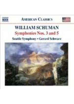 Schuman: Symphonies Nos 3 and 5