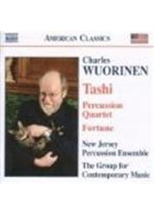 Wuorinen: Tashi; Fortune; Percussion Quartet