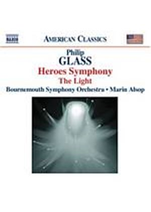Philip Glass - Heroes Symphony, The Light (Alsop, Bournemouth SO) (Music CD)