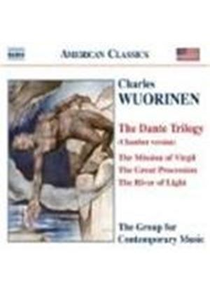 Charles Wuorinen - The Dante Trilogy (Knussen, Group For Contemporary Music) (Music CD)