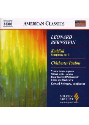 Bernstein: Symphony No 3, \'Kaddish\'; Chichester Psalms