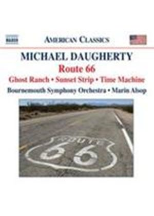 Daugherty: Route 66; Ghost Ranch; Time Machine (Music CD)